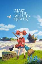 メアリと魔女の花 Mary and the Witch's Flower Poster
