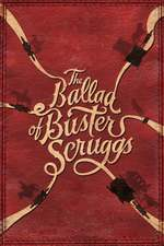 The Ballad of Buster Scruggs Movie Poster