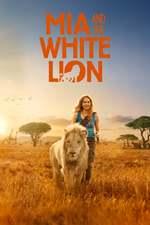 Mia et le lion blanc Mia and the White Lion Movie Poster